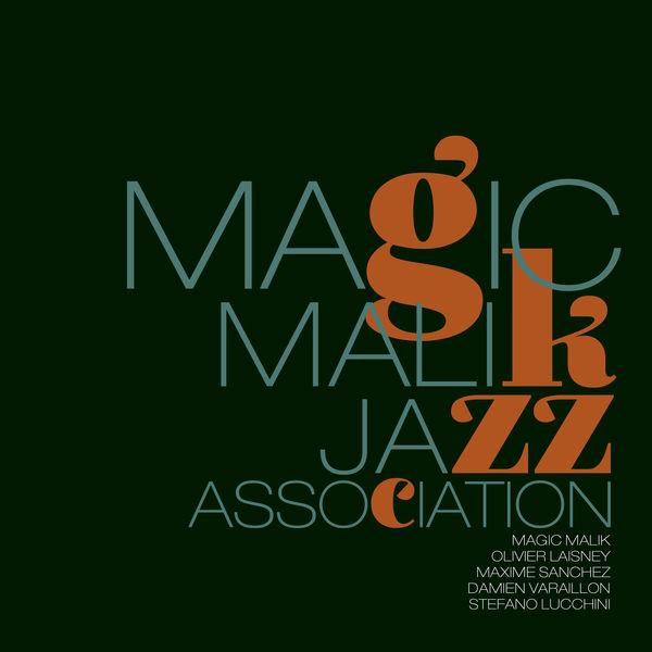 Magic Malik - Jazz Association