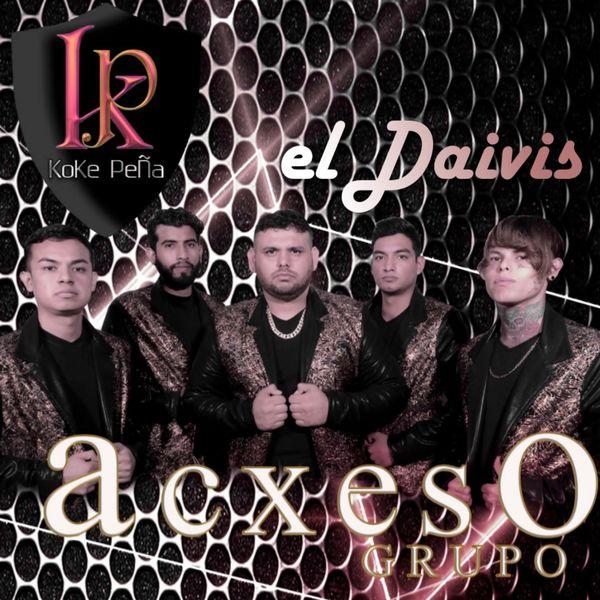 Koke Peña y su Grupo Acxeso - El Deivis