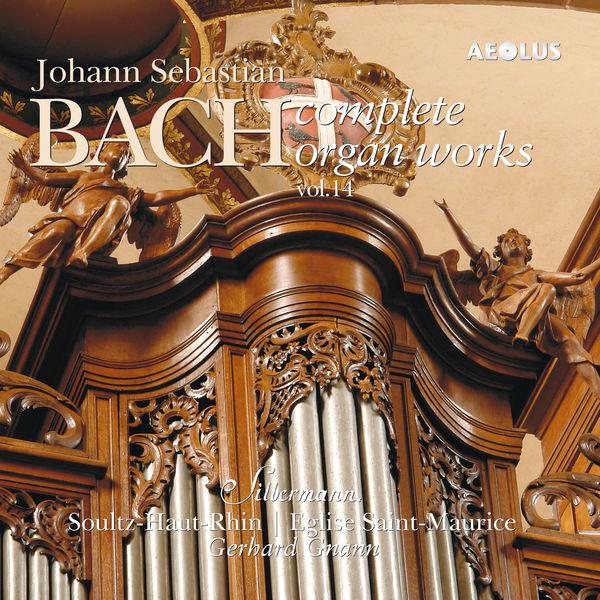 Gerhard Gnann - Johann Sebastian Bach: Complete Organ Works played on Silbermann organs Vol. 14