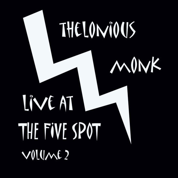 Thelonious Monk - Live At The 5 Spot - Vol 2