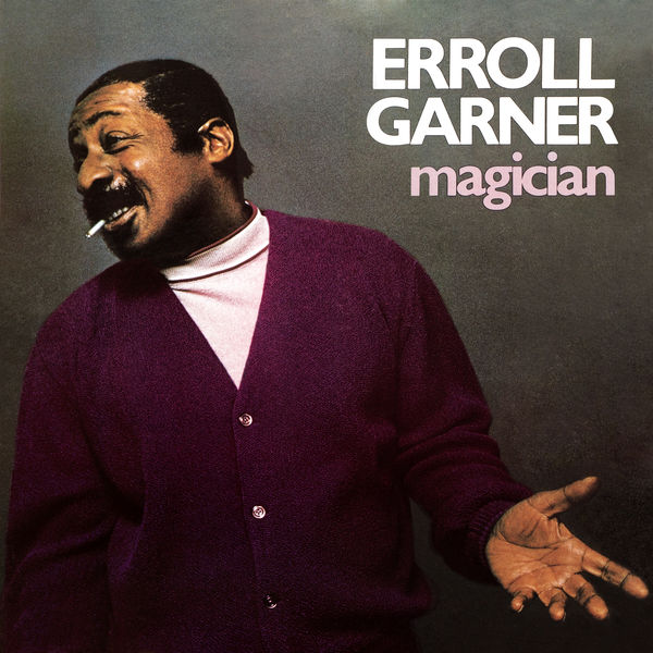 Erroll Garner - Magician (Octave Remastered Series)