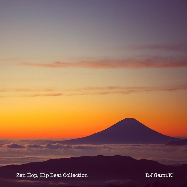 Dj gami.K - Zen Hop, Hip Beat Collection