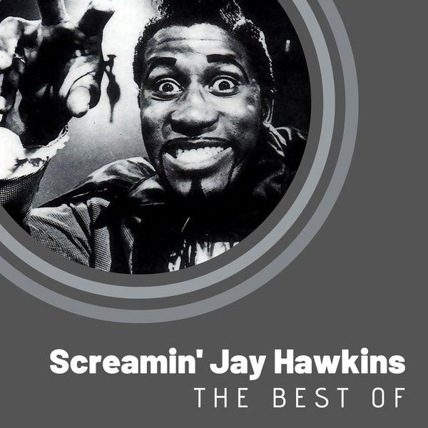 Screamin' Jay Hawkins - The Best of Screamin' Jay Hawkins