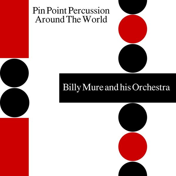 Billy Mure - Pin Point Percussion Around the World