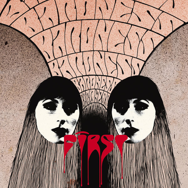 Baroness|First / Second Reissue