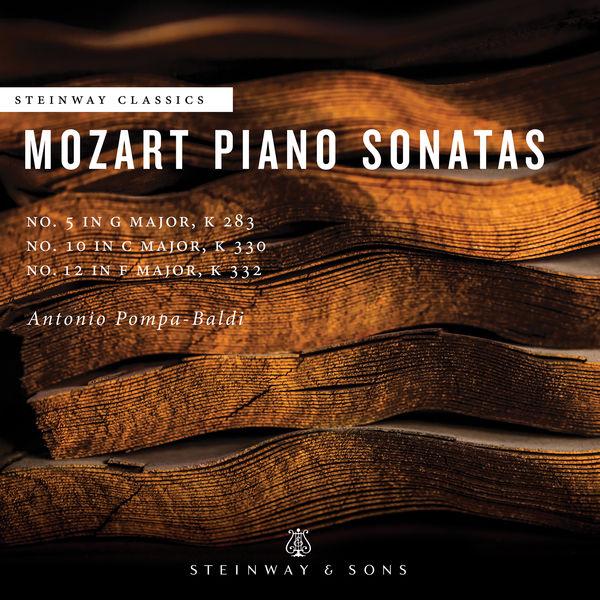Antonio Pompa-Baldi - Mozart: Piano Sonatas Nos. 5, 10 & 12