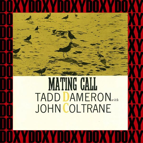 Tadd Dameron, John Coltrane - Mating Call (Hd Remastered Edition, Doxy Collection)