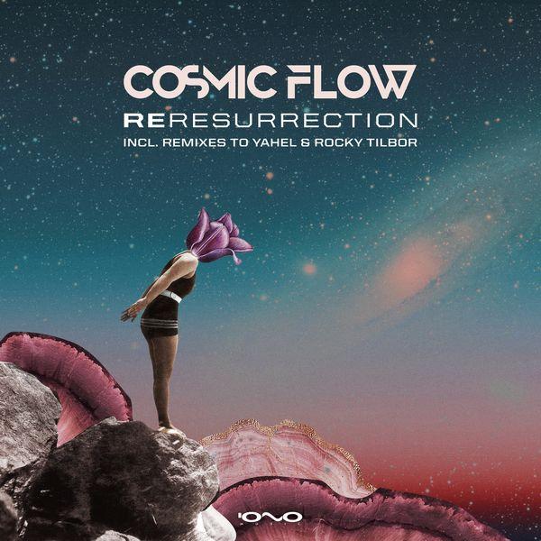 Cosmic Flow - Reresurrection