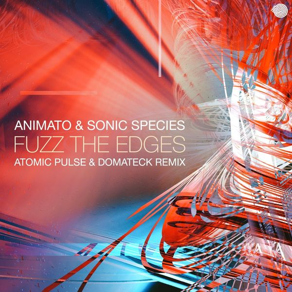 Fuzz the Edges | Animato – Download and listen to the album