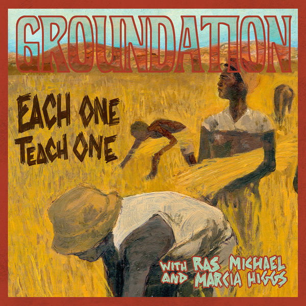 Groundation - Each One Teach One (Remixed & Remastered)