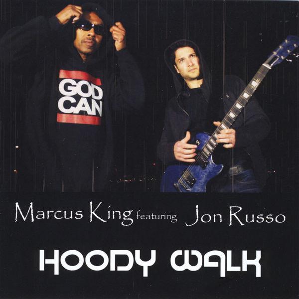 Marcus King - Hoody Walk