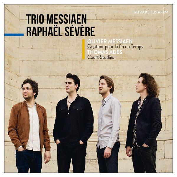 Raphaël Sévère - Messiaen : Quatuor pour la fin du Temps