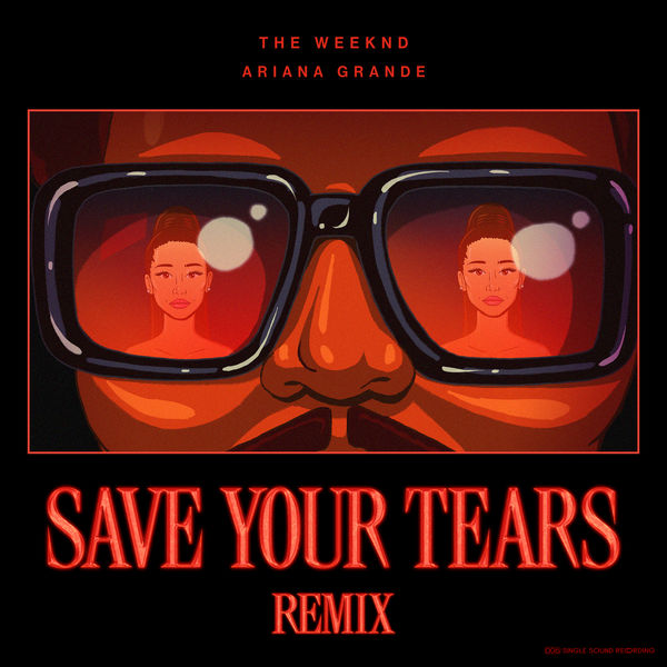 The Weeknd - Save Your Tears (Remix with Ariana Grande)