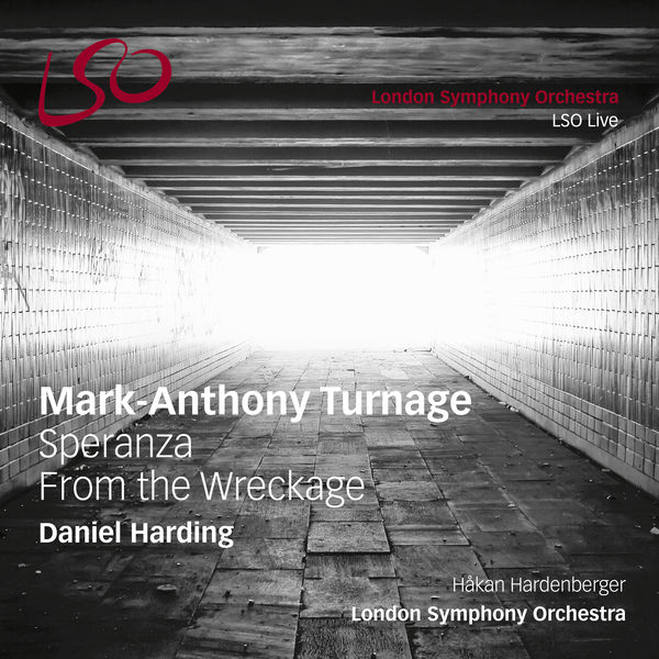 London Symphony Orchestra - Turnage: Speranza & From the Wreckage