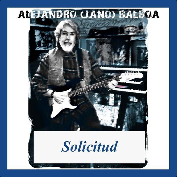 Alejandro Balboa - Solicitud
