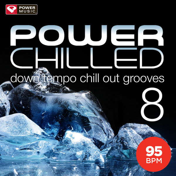 Power Music Workout - Power Chilled 8 (32 Count Pro Edition)