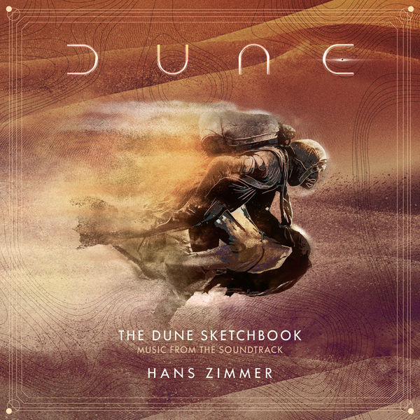 Hans Zimmer|The Dune Sketchbook (Music from the Soundtrack)