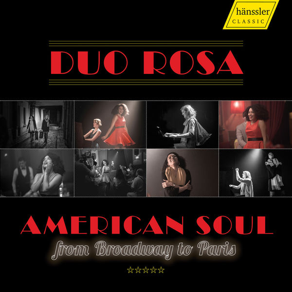 Duo Rosa - American Soul from Broadway to Paris