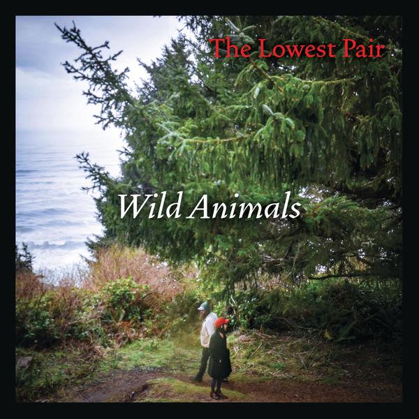 The Lowest Pair - Wild Animals