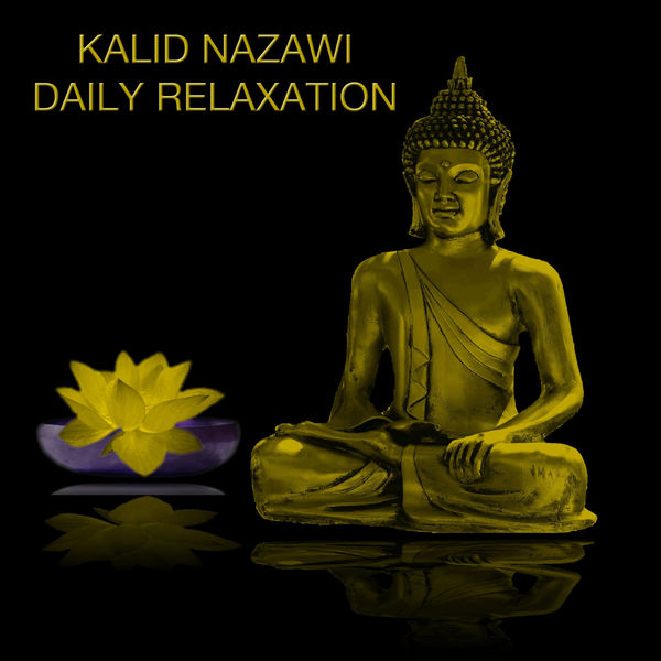 Kalid Nazawi - Daily Relaxation