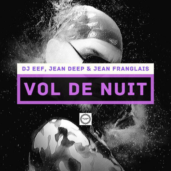 DJ EEF - Vol.de nuit