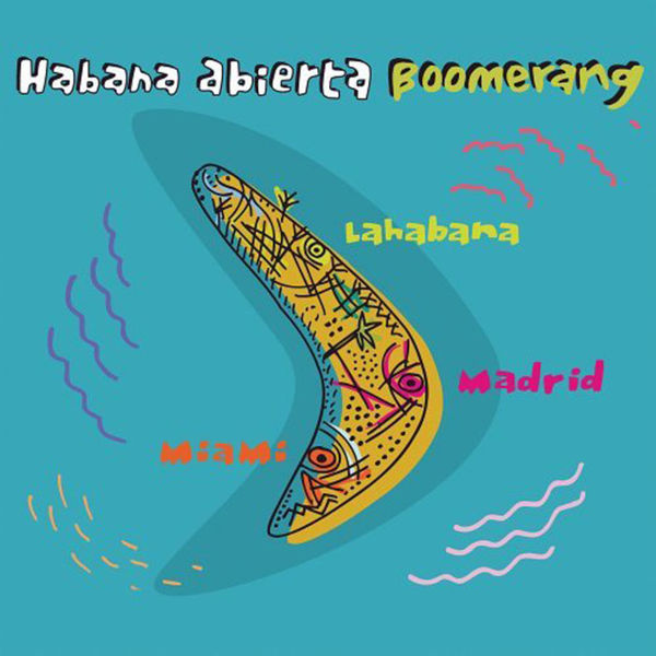 Habana Abierta|Boomerang