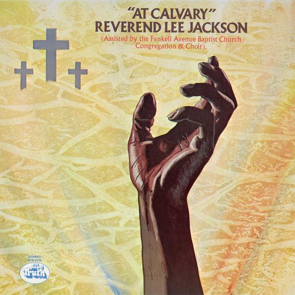 Reverend Lee Jackson - At Calvary