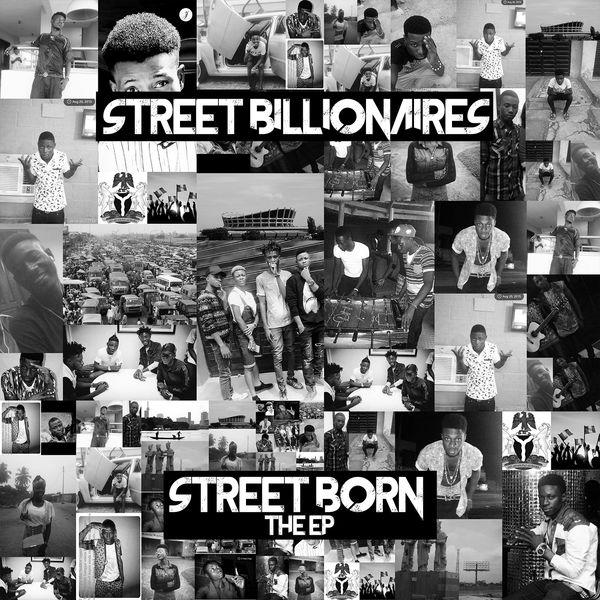 Street Billionaires - Street Born EP