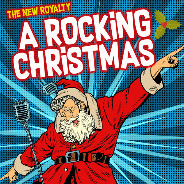 The New Royalty - A Rocking Christmas