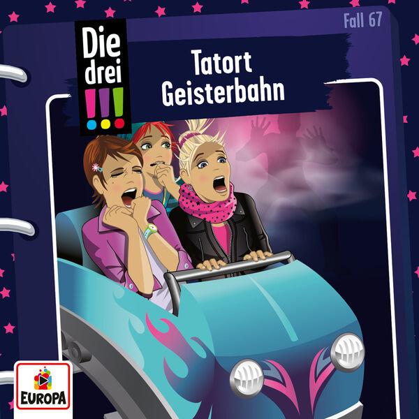 Die drei !!! - 067/Tatort Geisterbahn
