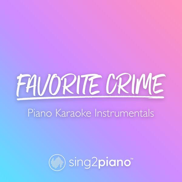 Sing2Piano - favorite crime