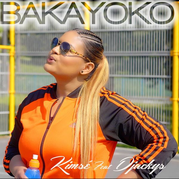 Kimsé - Bakayoko (feat. Djackys)