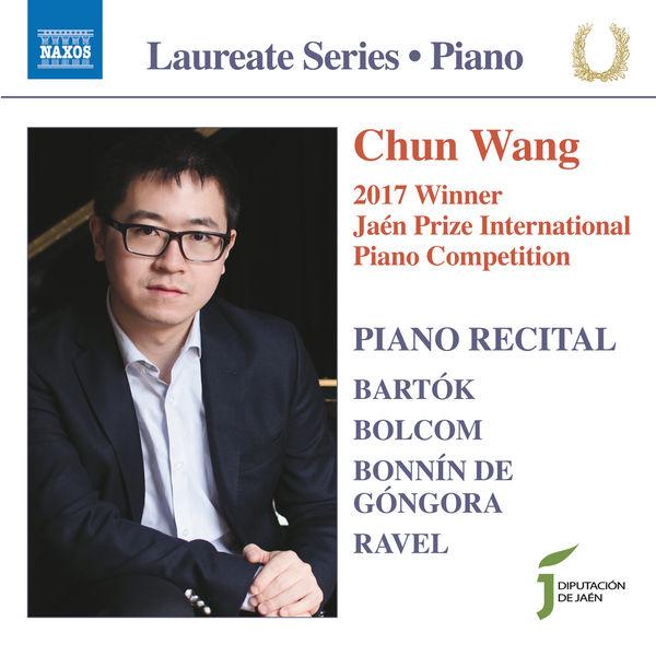 wang Chun - Ravel, Bolcom, Bartók & Bonnín de Góngora: Piano Works (Live)