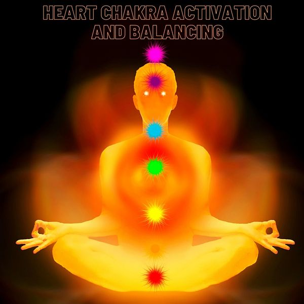 Chakra Healing Music Academy - Heart Chakra Activation and Balancing: Love Frequency 528hz Music