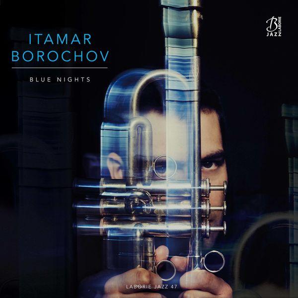 Itamar Borochov - Blue Nights