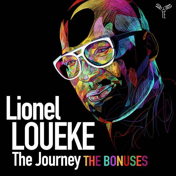 Lionel Loueke - The Journey, the bonuses