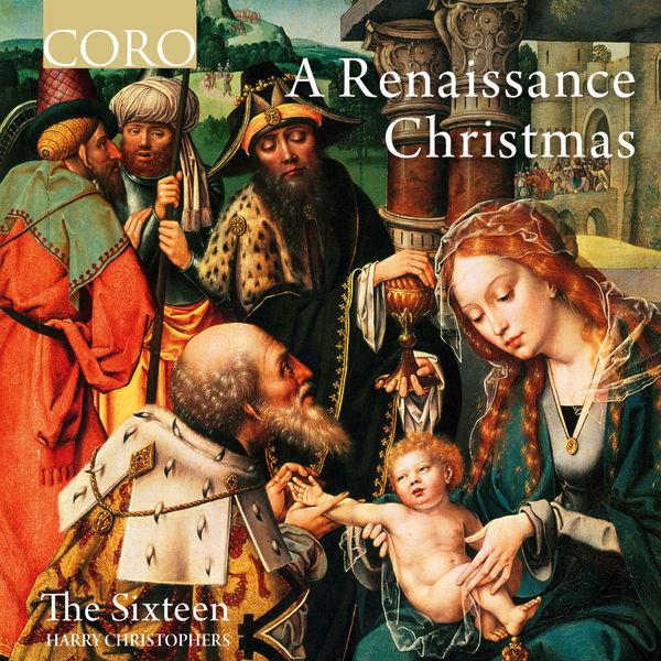 Harry Christophers - A Renaissance Christmas