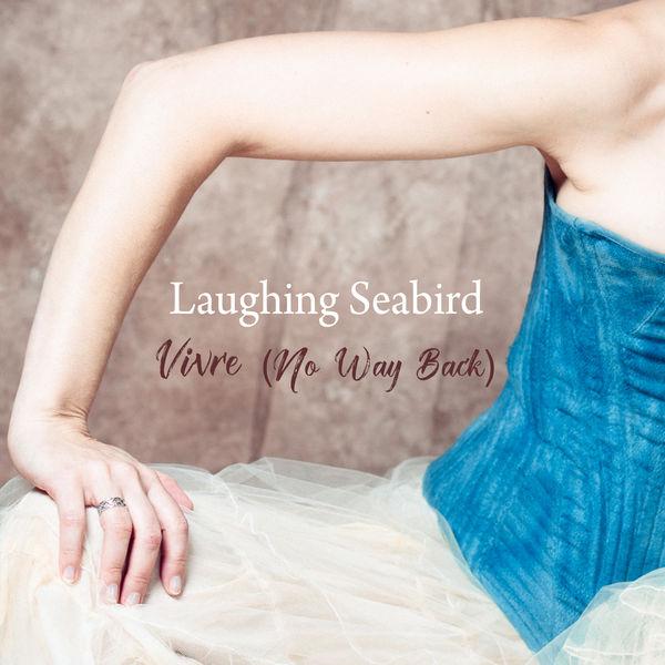 Laughing Seabird|Vivre (No Way Back)