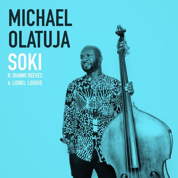 Michael Olatuja - Soki