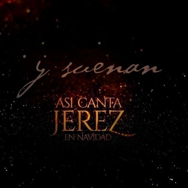Así Canta Jerez - Y suenan
