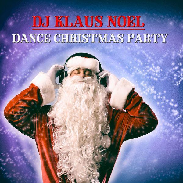 DJ Klaus Noel - Dance Christmas Party