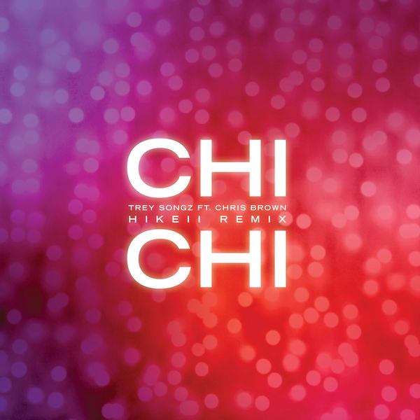 trey songz chi chi free download