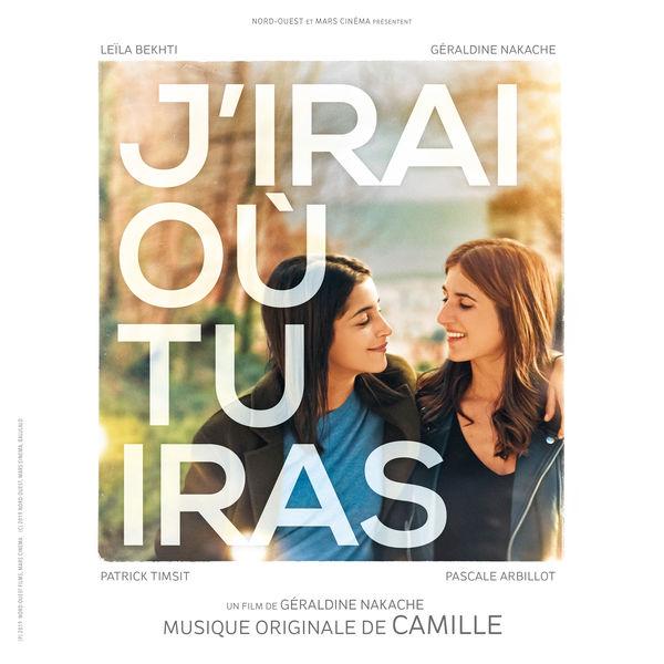 Camille J'irai où tu iras (Bande originale du film)