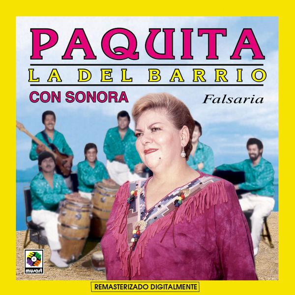 Paquita La Del Barrio - Falsaria