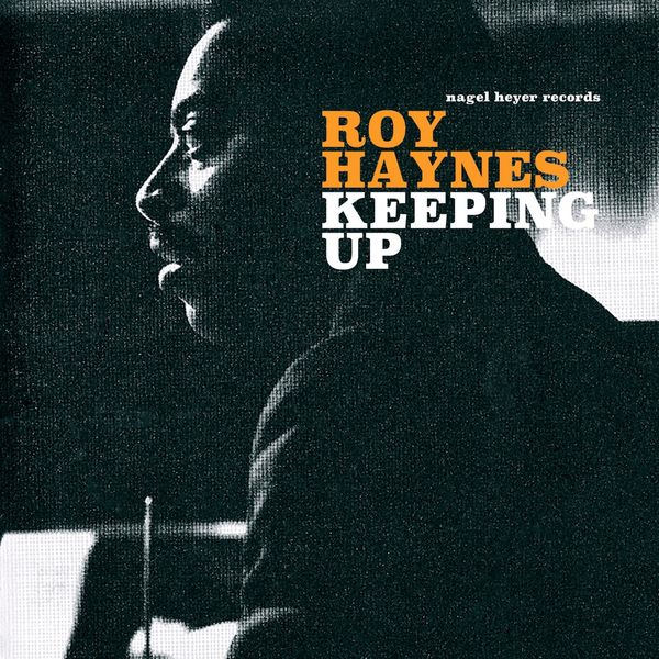 Roy Haynes - Keeping Up