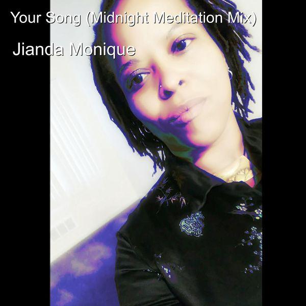 Jianda Monique - Your Song (Midnight Meditation Mix)