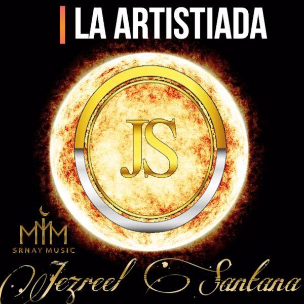 Jezreel Santana - La Artistiada