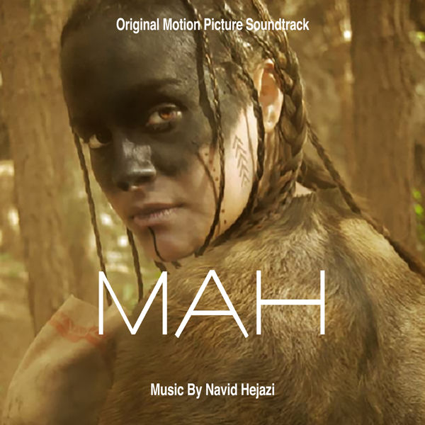Navid Hejazi - Mah (Original Motion Picture Soundtrack)