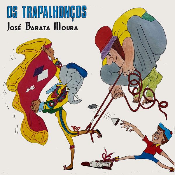 Jose Barata-Moura - Os Trapalhonços