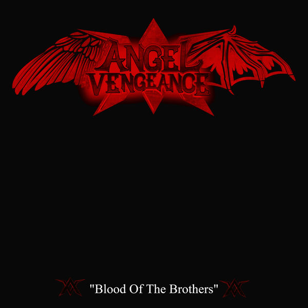Angel Vengeance - Blood of the Brothers